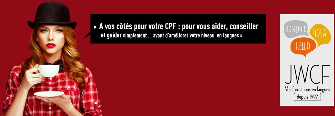 A vos côtés pour votre CPF : pour vous aider, conseiller et guider  simplement … avant d'améliorer votre niveau  en langues